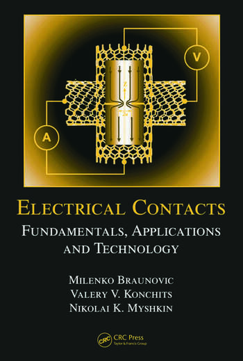 Electrical Contacts Fundamentals, Applications and Technology book cover