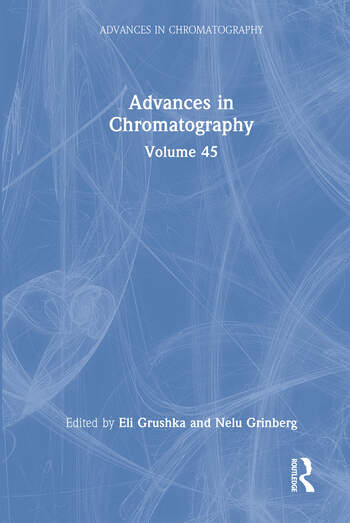 Advances in Chromatography Volume 45 book cover