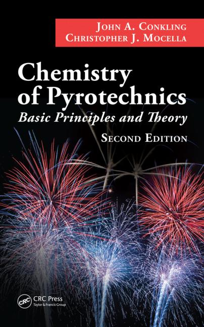 Chemistry of Pyrotechnics Basic Principles and Theory, Second Edition book cover