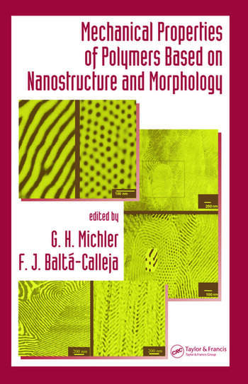 Mechanical Properties of Polymers based on Nanostructure and Morphology book cover