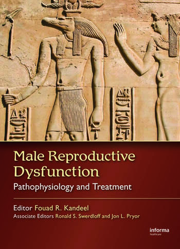 Male Reproductive Dysfunction Pathophysiology and Treatment book cover