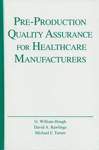 Pre-Production Quality Assurance for Healthcare Manufacturers book cover