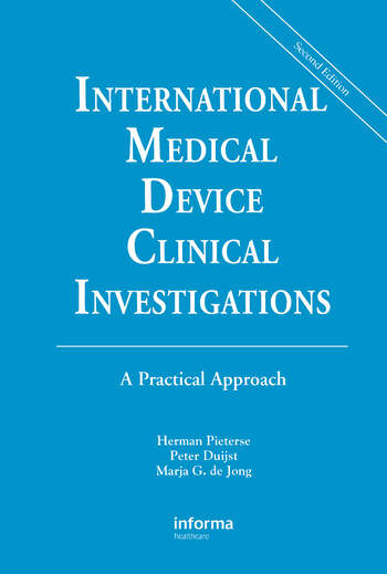 International Medical Device Clinical Investigations A Practical Approach, Second Edition book cover