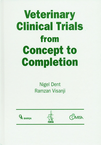 Veterinary Clinical Trials From Concept to Completion book cover
