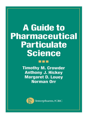 A Guide to Pharmaceutical Particulate Science book cover