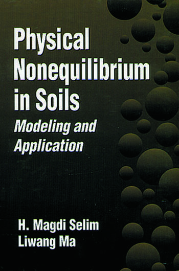 Physical Nonequilibrium in Soils Modeling and Application book cover