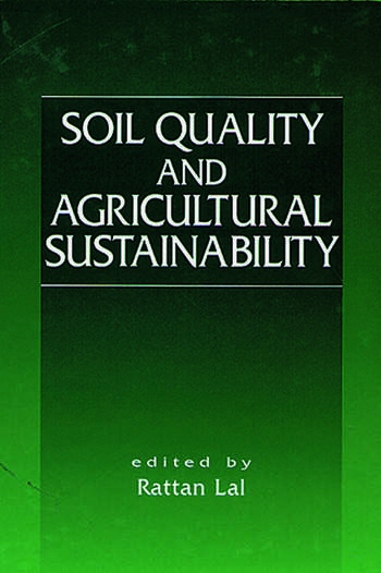 Soil Quality and Agricultural Sustainability book cover