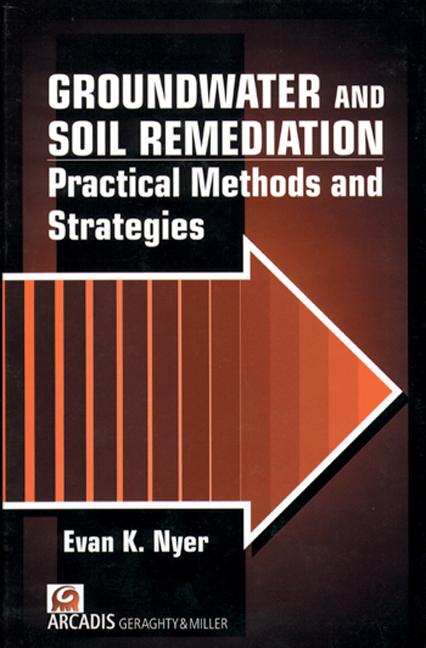 Groundwater and Soil Remediation Practical Methods and Strategies, Volume II book cover