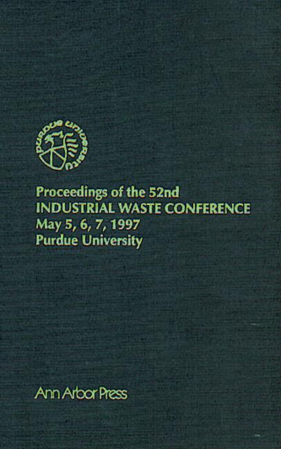 Proceedings of the 52nd Purdue Industrial Waste Conference1997 Conference book cover