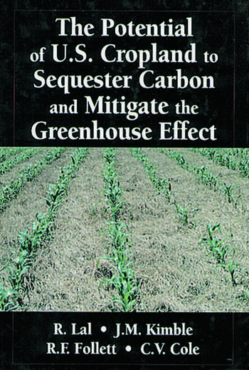 The Potential of U.S. Cropland to Sequester Carbon and Mitigate the Greenhouse Effect book cover