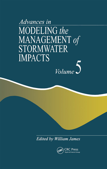 Advances in Modeling the Management of Stormwater Impacts book cover