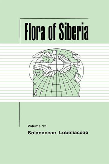 Flora of Siberia, Vol. 12 Solanaceae-Lobeliaceae book cover