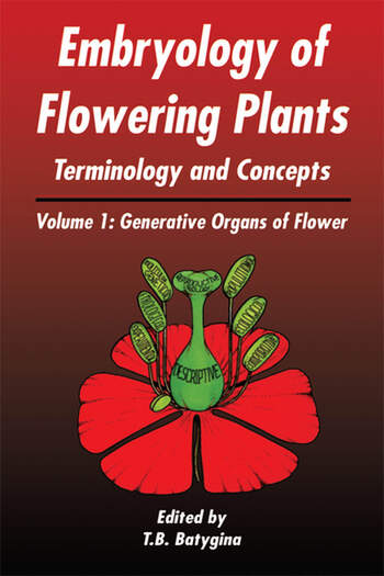 Embryology of Flowering Plants: Terminology and Concepts, Vol. 1 Generative Organs of Flower book cover