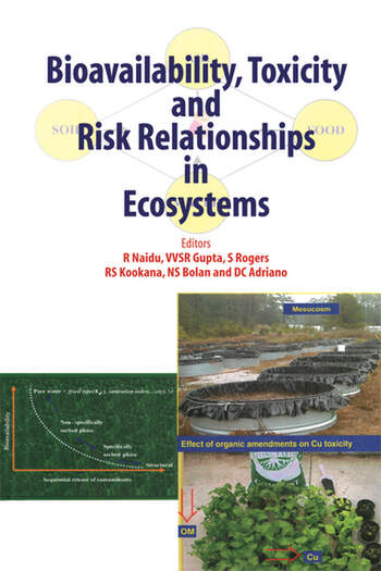 Bioavailability, Toxicity, and Risk Relationship in Ecosystems book cover