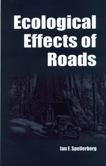 Ecological Effects of Roads The Land Reconstruction and Management book cover