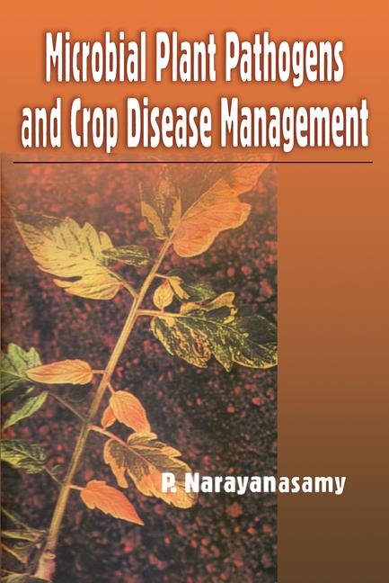 Microbial Plant Pathogens and Crop Disease Management book cover