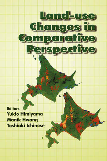 Land Use Changes in Comparative Perspective book cover