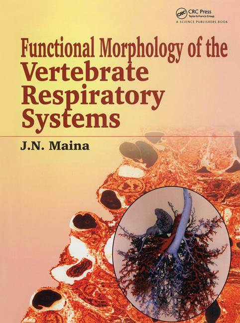 Biological Systems in Vertebrates, Vol. 1 Functional Morphology of the Vertebrate Respiratory Systems book cover
