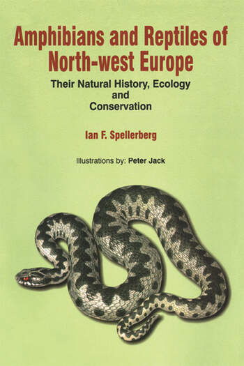 Amphibians & Reptiles of North-West Europe Their Natural History, Ecology and Conservation book cover