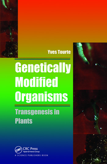 Genetically Modified Organisms Transgenesis in Plants book cover