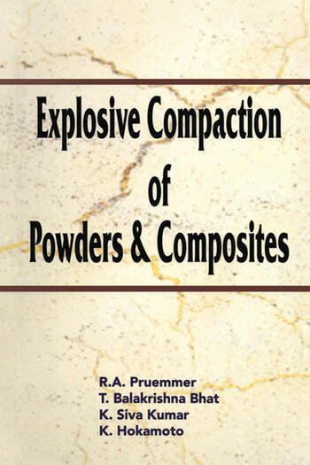 Explosive Compaction of Powders and Composites book cover
