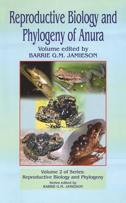 Reproductive Biology and Phylogeny of Anura book cover