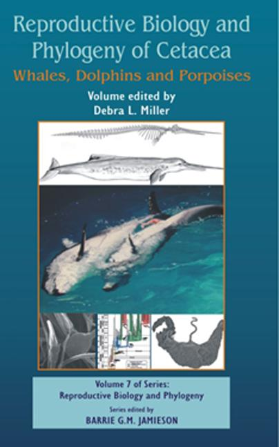 Reproductive Biology and Phylogeny of Cetacea: Whales, Porpoises and Dolphins book cover