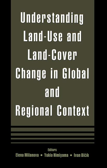 Understanding Land-Use and Land-cover Change in Global and Regional Context book cover