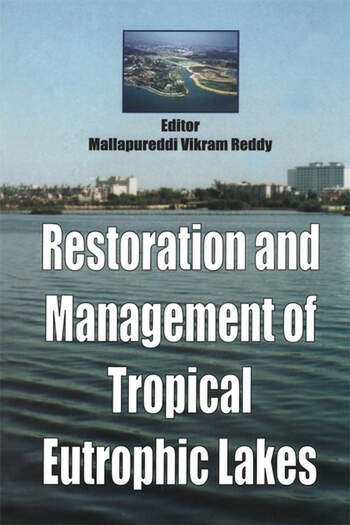 Restoration and Management of Tropical Eutrophic Lakes book cover