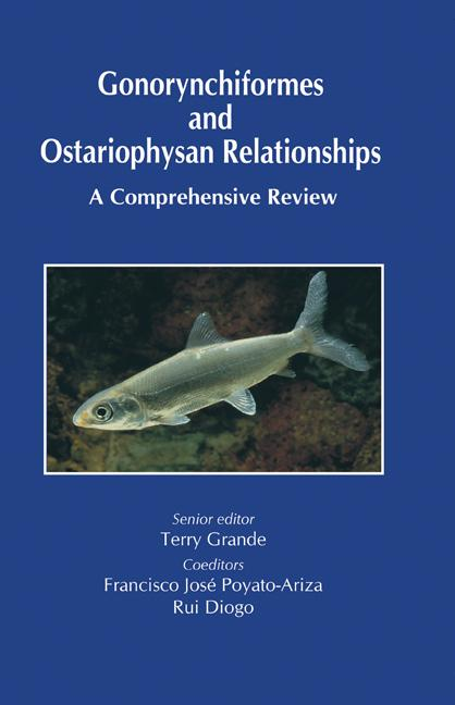 Gonorynchiformes and Ostariophysan Relationships A Comprehensive Review (Series on: Teleostean Fish Biology) book cover