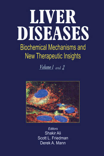 Liver Diseases (2 Vols.) Biochemical Mechanisms and New Therapeutic Insights book cover