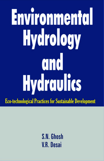 Environmental Hydrology and Hydraulics Eco-technological Practices for Sustainable Development book cover