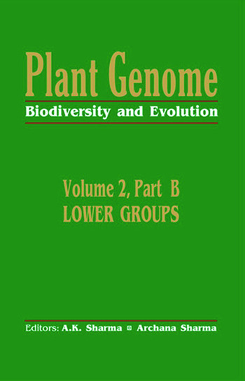 Plant Genome: Biodiversity and EvolutionVol. 2, Part B Lower Groups book cover