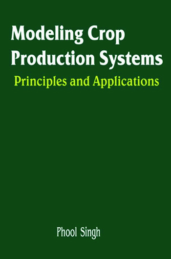 Principles of Crop Production: Theory, Techniques, and Technology, 2nd Edition