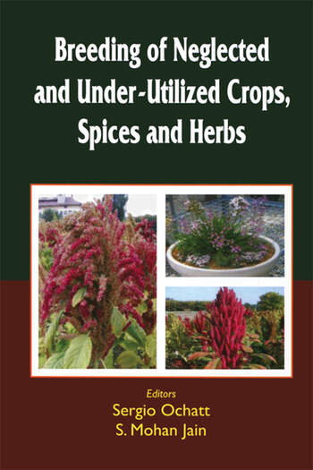 Breeding of Neglected and Under-Utilized Crops, Spices, and Herbs book cover