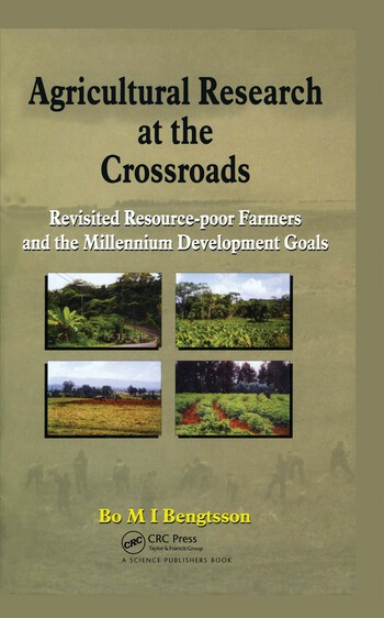 Agricultural Research at the Crossroads Revisited Resource-poor Farmers and the Millennium Development Goals book cover