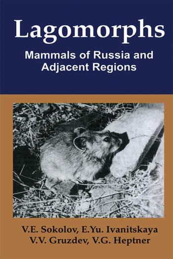 Lagomorphs Mammals of Russia and Adjacent Regions book cover