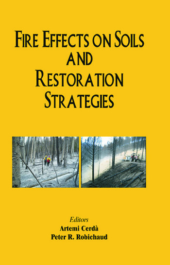 Fire Effects on Soils and Restoration Strategies book cover