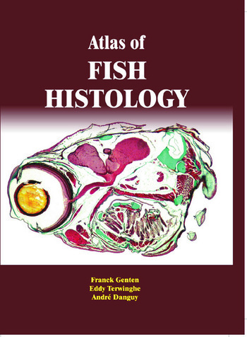 Atlas of Fish Histology book cover