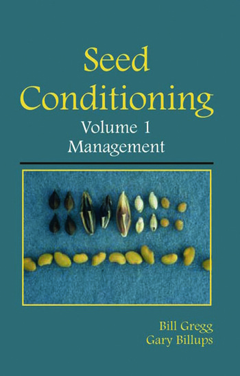 Seed Conditioning, Volume 1: Management A practical advanced-level guide book cover