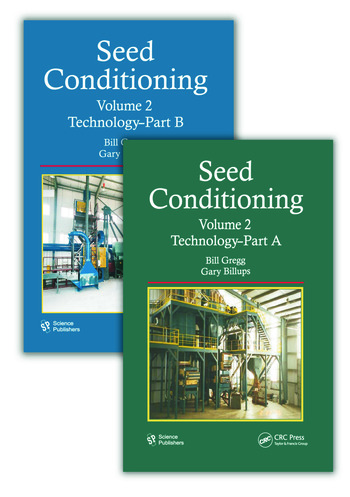 Seed Conditioning, Volume 2 Technology--Parts A & B book cover