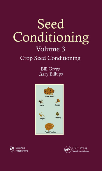 Seed Conditioning, Volume 3 Crop Seed Conditioning book cover