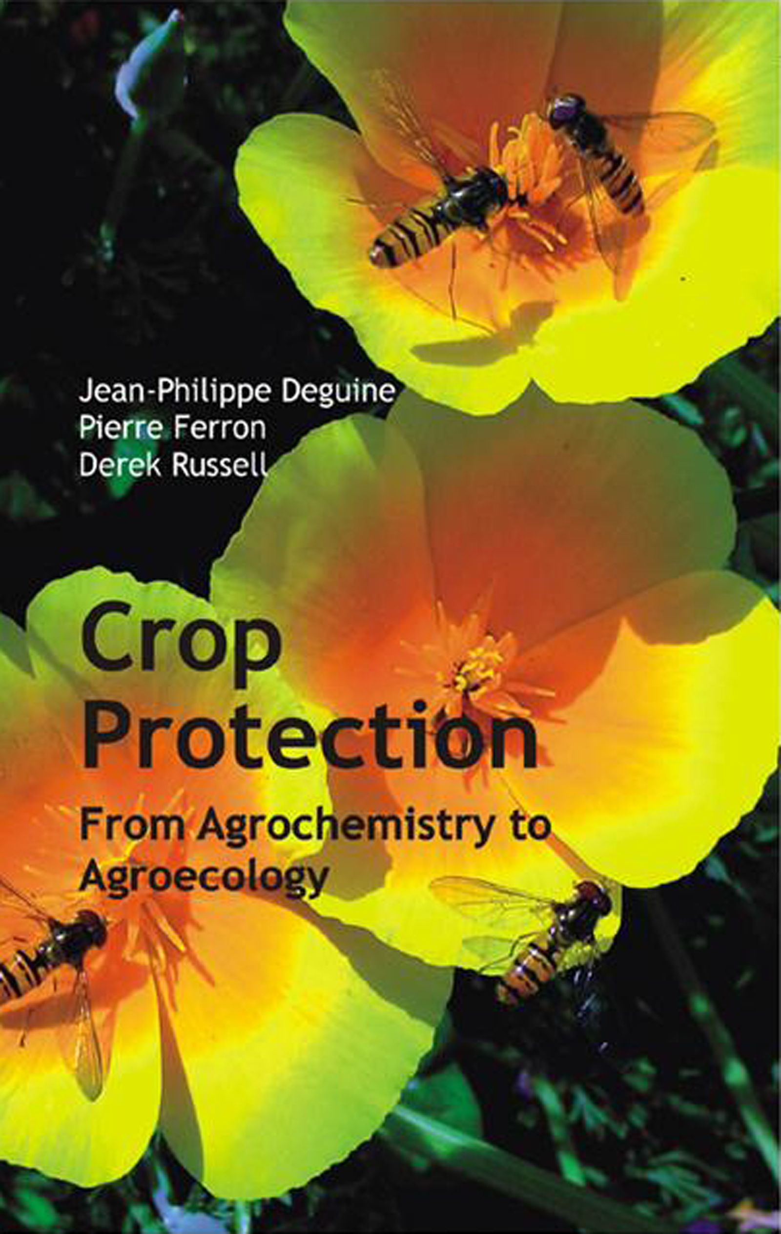 Crop Protection From Agrochemistry to Agroecology book cover