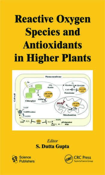 Reactive Oxygen Species and Antioxidants in Higher Plants book cover