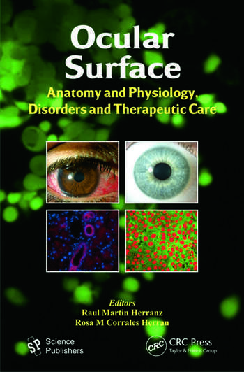 Ocular Surface Anatomy and Physiology, Disorders and Therapeutic Care book cover