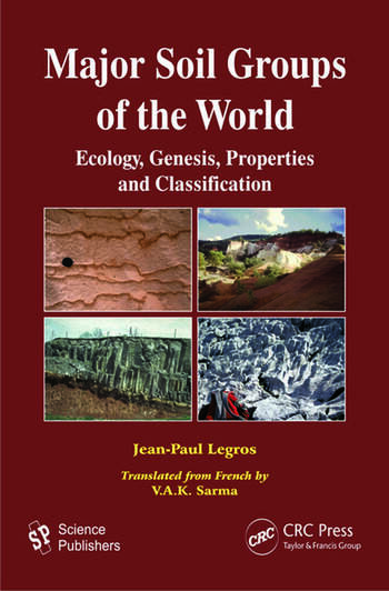 Major Soil Groups of the World Ecology, Genesis, Properties and Classification book cover