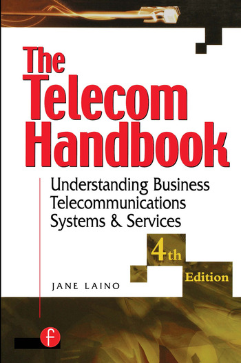 The Telecom Handbook Understanding Telephone Systems and Services book cover