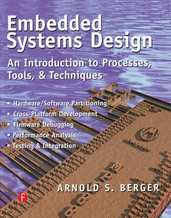 Embedded Systems Design An Introduction to Processes, Tools, and Techniques book cover