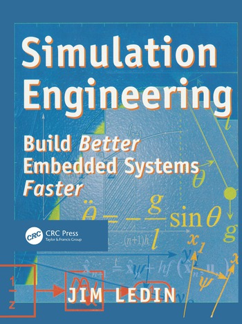 Simulation Engineering Build Better Embedded Systems Faster book cover