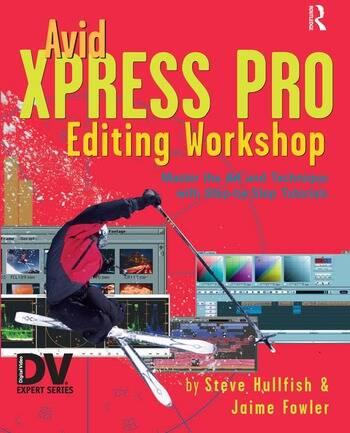 Avid Xpress Pro Editing Workshop book cover
